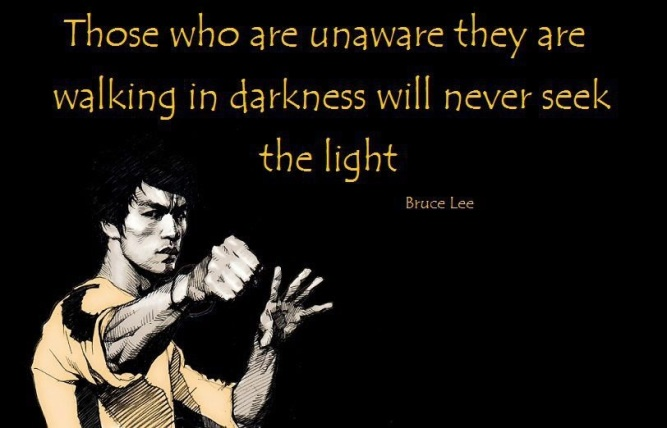 bruce-lee-quotes-walk-darkness-light
