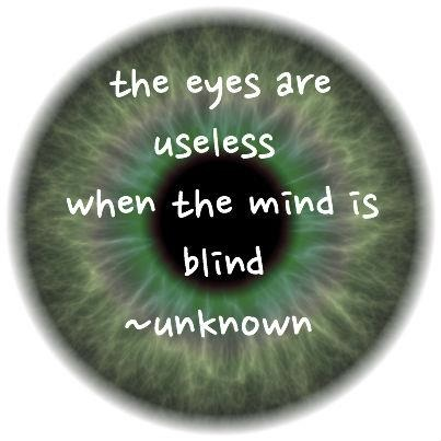 the eyes useless